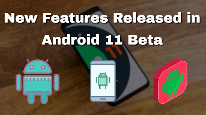 New Features Released in Android 11 Beta