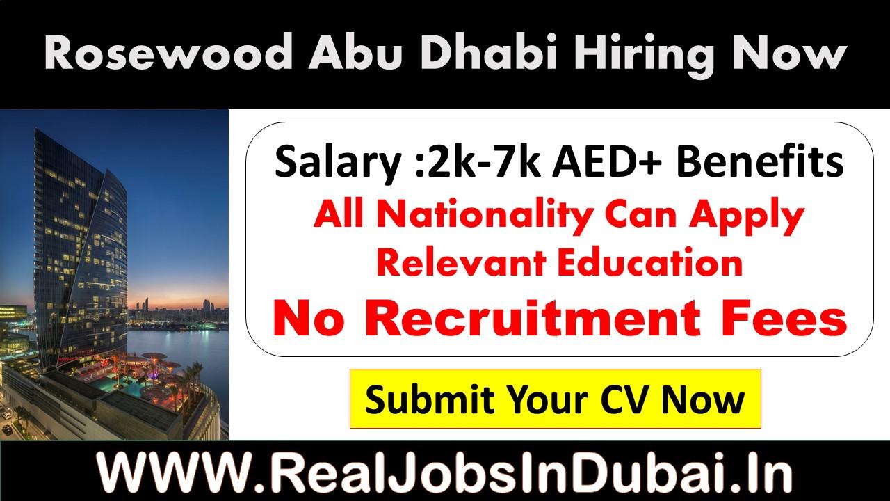 Hotel Jobs In Abu Dhabi   Rosewood Abu Dhabi Careers -2020