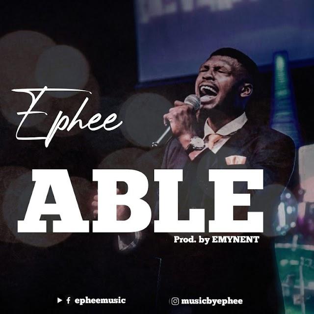 Ephee – Able