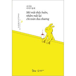 Mở Mắt Thấy Buồn, Nhắm Mắt Lại Chỉ Toàn Đau Thương ebook PDF-EPUB-AWZ3-PRC-MOBI