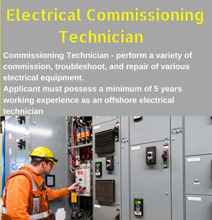 Urgent requirement for the post of Electrical Commissioning Technician for an oil and gas company based in Abu Dhabi