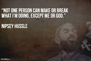51+ Best Nipsey Hussle Quotes Best Nipsey quotes - Quotezilla