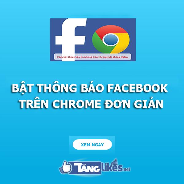 bat thong bao facebook tren chrome 1