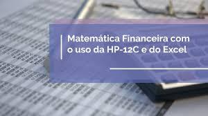 Curso Online de Matemática Financeira com HP-12C e Excel - Curso Livre de Finanças