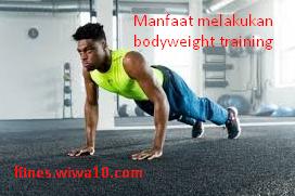 Manfaat Body Weight Training | fitnes.wiwa10.com