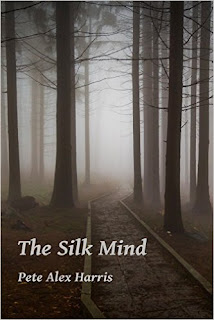 The Silk Mind by Pete Alex Harris