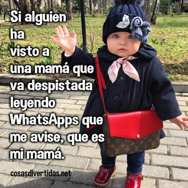 WhatsApps que me avise, que es mi mamá