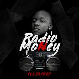 [Music] Teejayboy – Radio Money