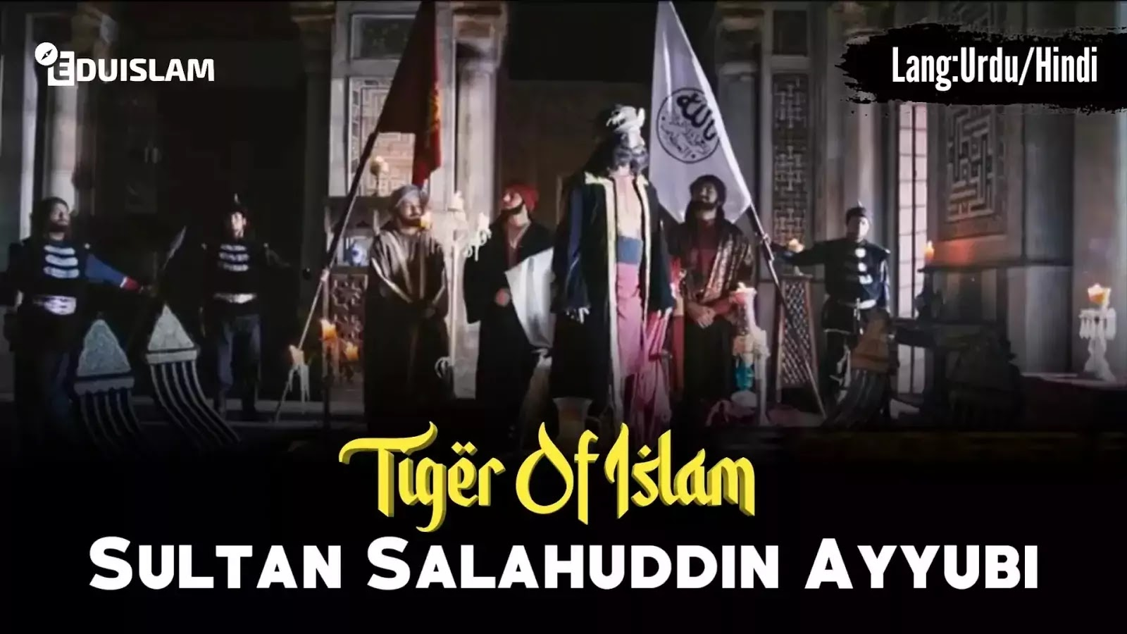 Sultan Salahuddin Ayubi Tiger Of Islam