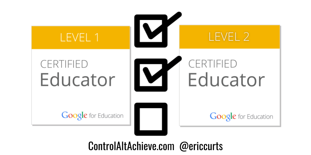Skill Checklists for Google Certified Educator Level 1 and 2