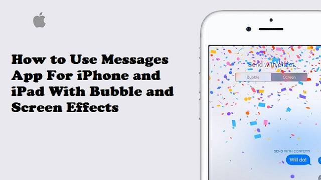 How to Use Messages App For iPhone and iPad With Bubble and Screen Effects