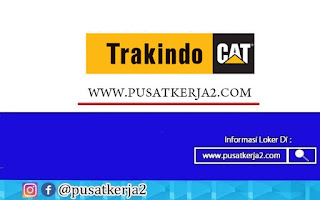 Lowongan Kerja SMK STM S1 PT Trakindo Utama November 2020