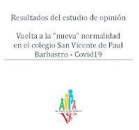 """Resultados estudio de opinión vuelta a la """"nueva"""" normalidad en el colegio San Vicente de Paul Barbastro - Covid19"""