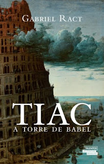 Tiac, A Torre de Babel - Gabriel Ract