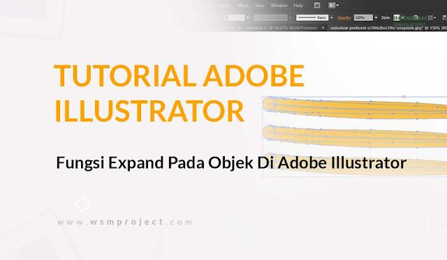 Fungsi Expand Pada Objek Di Adobe Illustrator