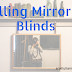 Selling Mirror to Blinds