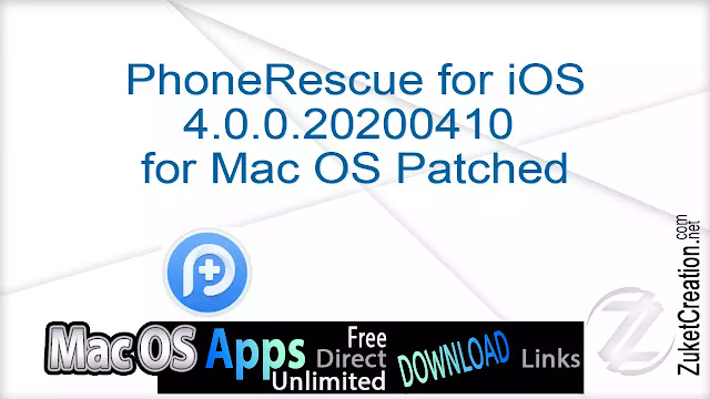 PhoneRescue for iOS 4.0.0.20200410 for Mac OS Patched