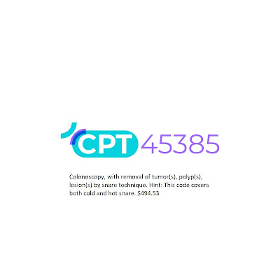 CPT 45385 Description and fee amount