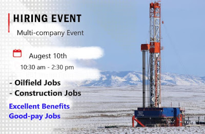 Hiring on spot in Huge Multi-company Event: Oilfield and Construction Jobs.