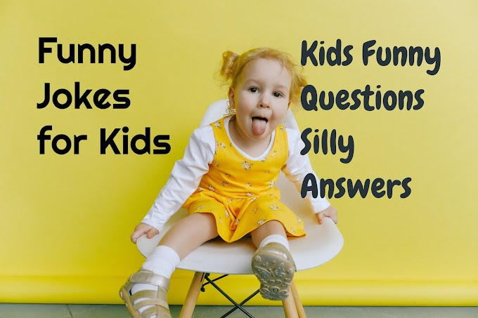 25+ English Short Funny Jokes for Kids-Question Answers