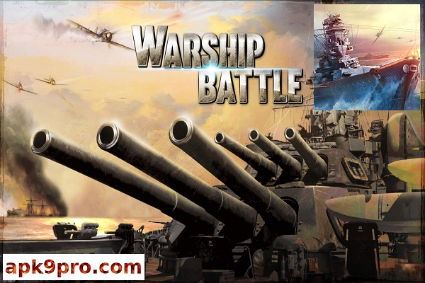 WARSHIP BATTLE:3D World War II v3.0.7 Apk + Mod (File size 93 MB) for android