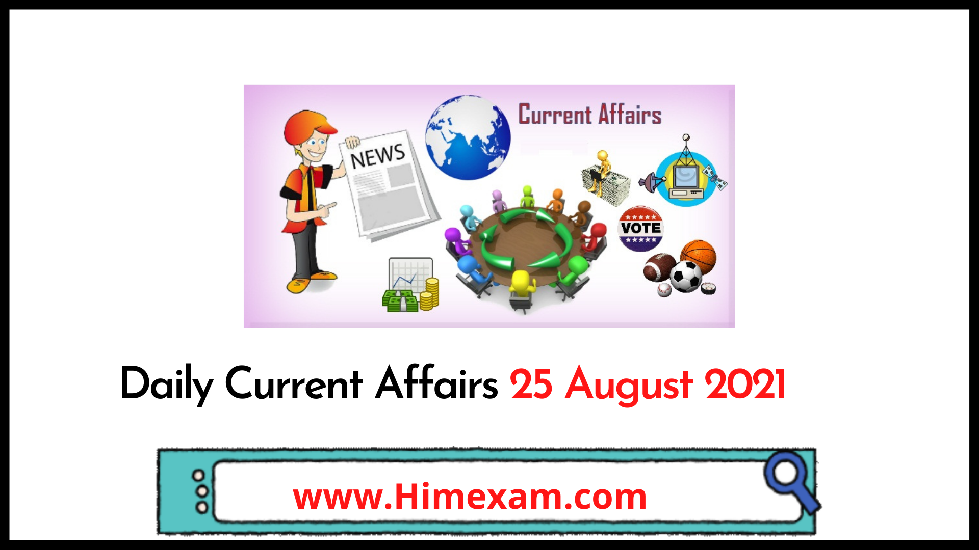 Daily Current Affairs 25 August 2021