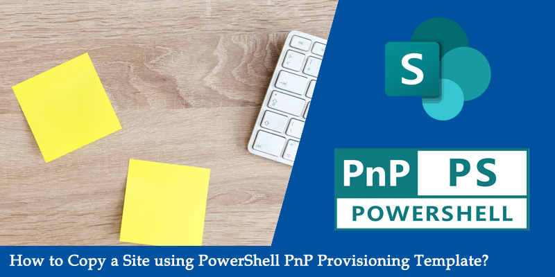 copy sharepoint online site using pnp provioning template powershell
