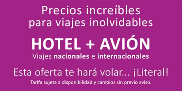 Paquetes Hotel mas Avion con descuento y prompcion del Buen Fin con tarjeta en Mexico