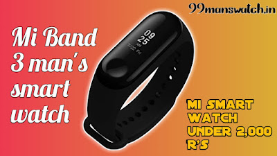 Mi Band 3 for man's watch collection in India