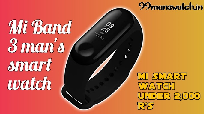 Mi Band 3 for man's watch collection in India,99manswatch.in
