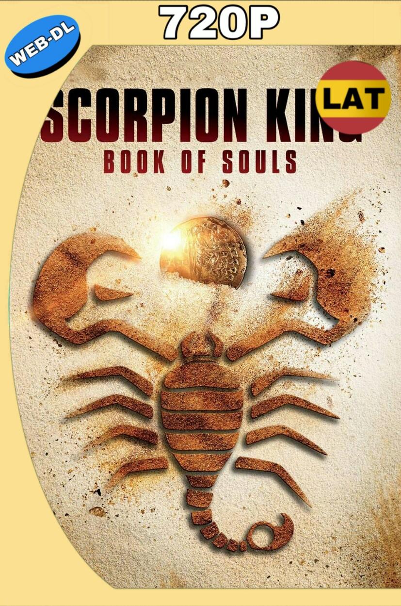 THE SCORPION KING: BOOK OF SOULS (2018) HD 720P LATINO MKV