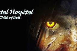 Download Mental Hospital VI - Child of Evil [Horror Story]