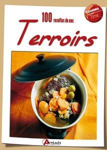 Télécharger Livre Gratuit 100 Recettes de Nos Terroirs pdf
