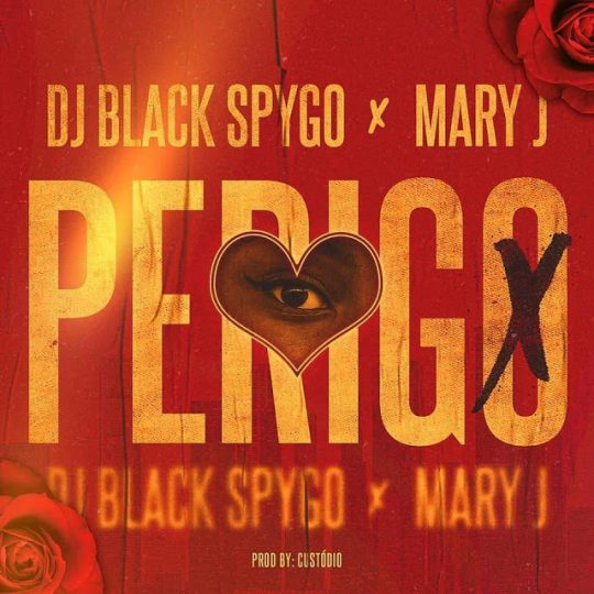 Dj Black Spygo & Mary J - Perigo [Prod. Custodio] [Zouk] (2o19)