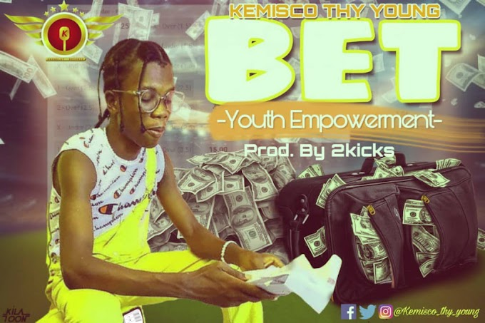 [Music] Kemisco Thy Young_Bet - Youth Empowerment