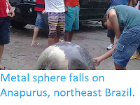https://sciencythoughts.blogspot.com/2012/02/metal-sphere-falls-on-anapurus.html