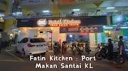 Fatin's Kitchen  : Port Makan Santai Di Kuala Lumpur