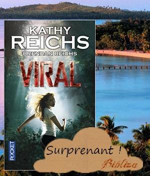 Viral Kathy Brendan Reichs Club des cinq famous five 5 thriller fantastique Pocket avis critique blog chronique