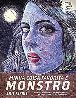 Minha coisa favorita é monstro - Livro 1 - Emil Ferris