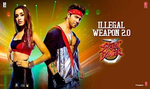 इलीगल वेपन -Illegal Weapon 2.0 - Street Dancer 3D