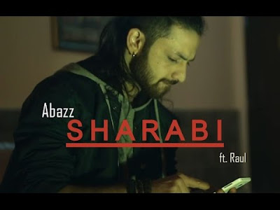 Download Lagu Sharabi - A Bazz feat Raul New Pun
