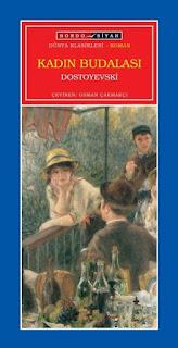 Fyodor Mihailoviç Dostoyevski - Kadın Budalası