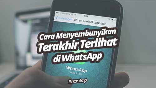 Cara menyembunyikan Terakhir Terlihat di WhatsApp