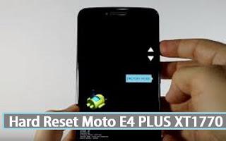 Cara Hard Reset Motorola Moto E4 Plus XT1770 Dengan 2 Methode