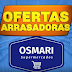 Ofertas arrasadoras do Supermercado Osmari