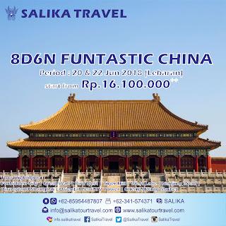 8D6N Funtastic China Lebaran 2018 - Salika Travel