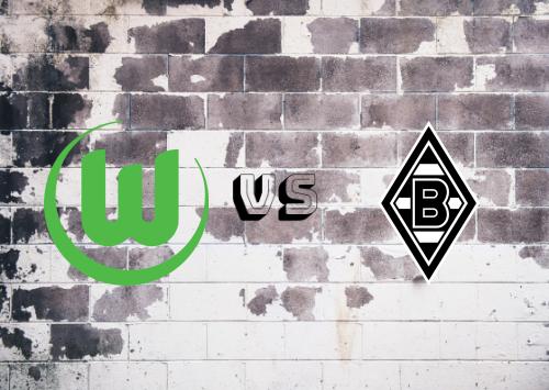 Wolfsburg vs Borussia M'gladbach  Resumen