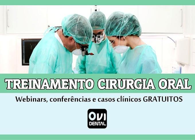 TREINAMENTO CIRURGIA ORAL: Incluem webinars, conferências e casos clínicos GRATUITOS para compartilhar