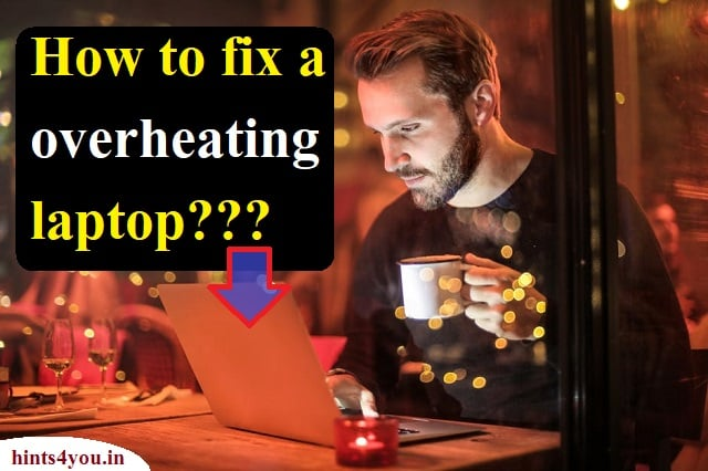 If you work on laptops for a long time, then many laptops have problems overheating. Many times the hardware of the laptop gets damaged due to overheating. Let's tell you how the problem of overheating can be corrected.