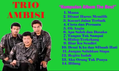 Lagu Lawas Trio Ambisi Mp3